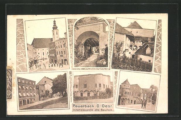 AK Peuerbach, Interessant alte Bauten, Torbogen, Kirche, Gebäudeansichten 0