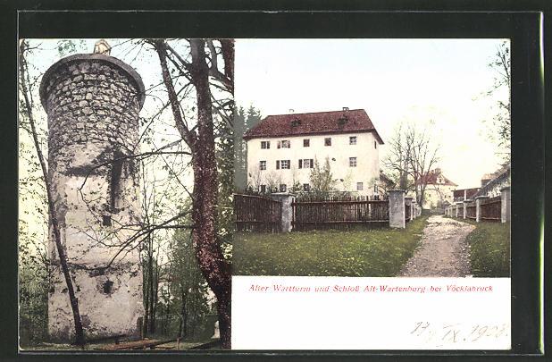 AK Vöcklaburg, Alter Wartturm und Schloss Alt-Wartenburg 0