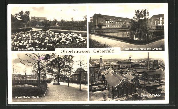 AK Oberhausen-Osterfeld, Stadtwall m. Waldhof, Horst-Wessel-Platz m. Lyzeum, Kohle-Zeche Osterfeld, Westfälische Strasse 0