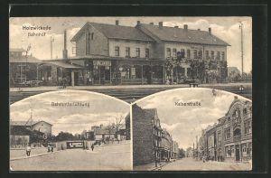 AK Holzwickede, Partie am Bahnhof, Bahnunterführung & Kaiserstrasse