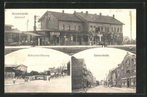 AK Holzwickede, Bahnhof, Bahnunterführung & Kaiserstrasse