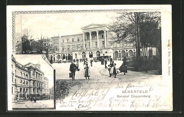 AK Elberfeld, Gymnasium & Bahnhof Döppersberg 0