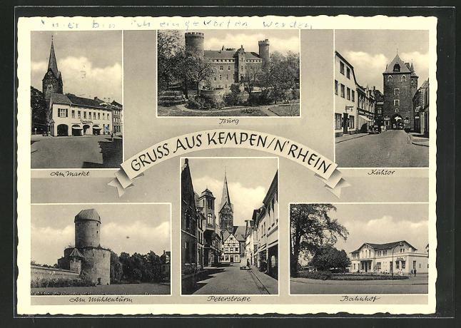 AK Kempen / Rhein, Am Markt, Bahnhof, Peterstrasse, Am Mühlenturm 0
