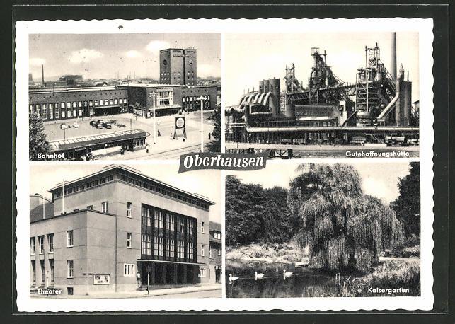 AK Oberhausen, Bahnhof, Gutehoffnungshütte, Theater, Kaisergarten 0