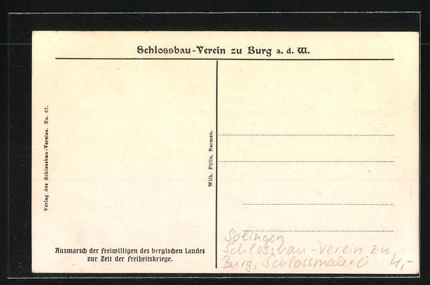 AK Solingen, Ausmarsch der freiwilligen des bergischen Landes, Schlossbau-Verein zu Burg, Schlossmalerei 1