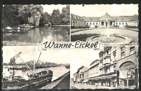 AK Wanne-Eickel, Stadtgarten, Sol- und Thermalbad, Hauptstrasse m. Kino Lichtburg, Westhafen 0