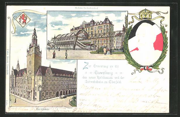 AK Elberfeld, Rathaus, Schwebebhanhof, Portrait von Kaiser Wilhelm II. 0