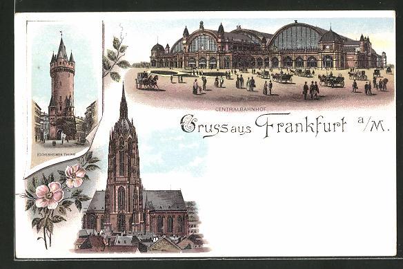 Lithographie Frankfurt, Centralbahnhof, Eschenheimer Thurm