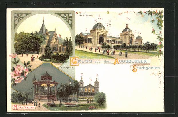 Lithographie Augsburg, Augsburger Stadtgarten, Musik-Pavillon & Café-Haus