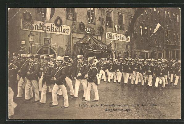 AK Freiberg, Letzte grosse Königs-Bergparade 1906, Bergzimmerlinge