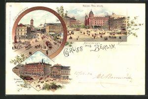 Lithographie Berlin, Grand Hotel & Polizei-Präsidium am Alexanderplatz mit Königstrasse