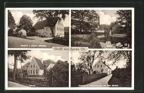 AK Spree, Gasthof v. Albert Lehmann, Bäckerei & Kolonialwaren von Max Miethe, Mühle, Schule