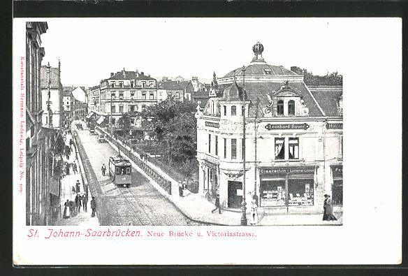 AK Saarbrücken-St. Johann, Victoriastrasse mit Neuer Brücke und Strassenbahn