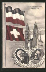 AK Zürich, Kaiser-Besuch im September 1912, Fahnen und Portrait Kaiser Wilhelm II.