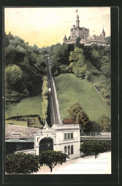 AK Luzern, Gütschbergbahn und Hotel Gütsch