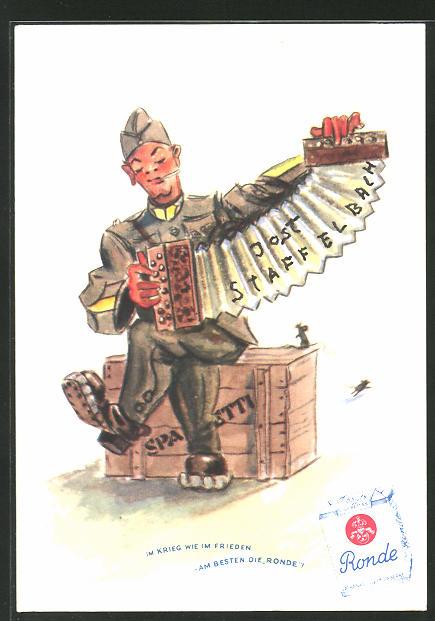 AK Im Krieg wie im Frieden - am besten die Ronde, Zigarettenreklame, Soldat mit Ziehharmonika