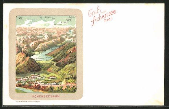 Lithographie Jenbach, Achensee mit umliegenden Ortschaften, Gebirgspanorama & Achenseebahn