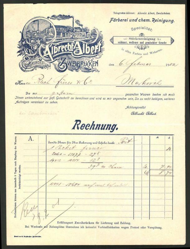 Rechnung Zweibrücken 1902, Färberei & chem. Reinigung Albrecht ...