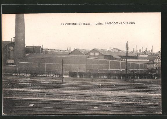 AK la Courneuve, usine Babcox et Vilcox