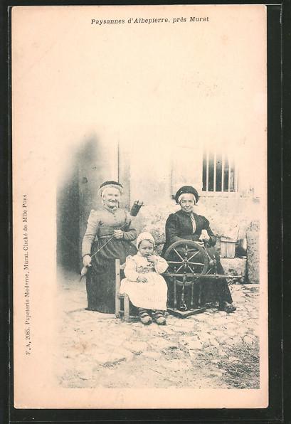 AK Murat, Paysannes d'Albepierre, Frauen bei der Arbeit an einem Spinnrad