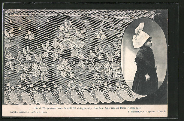 AK Point d'Argentan, Coiffee et costume de Basse Normandie, Frau in Volkstracht, geklöppelte Spitze