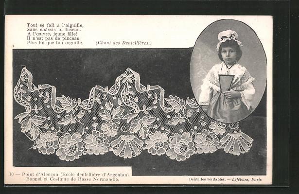 AK Point d'Alencon, Bonnet et costume de Basse Normandie, Mädchen in Volkstracht, geklöppelte Spitze