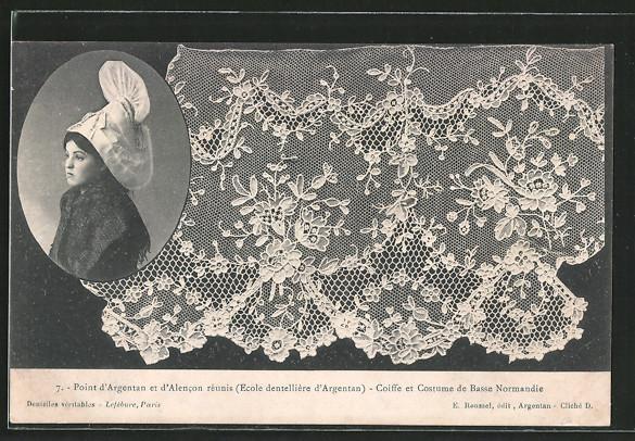 AK Point d'Argentan, Coiffe de costume de Basse Normandie, Frau in Nationaltracht, geklöppelte Spitze