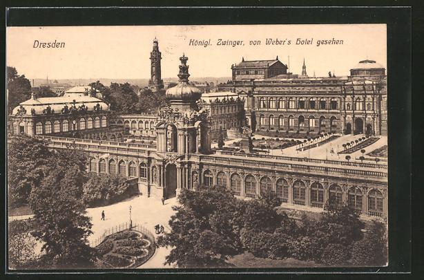AK Dresden, Blick auf den Königlichen Zwinger von Weber's Hotel aus