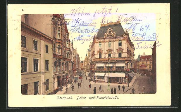 AK Dortmund, Brück- und Reinoldistrasse mit Strassenbahn