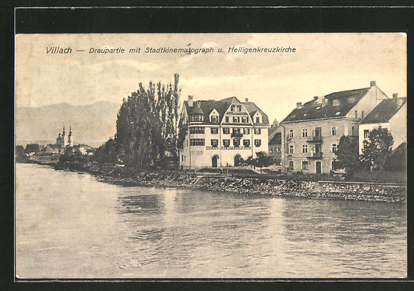 AK Villach, Draupartie mit Stadtkinematograph und Heiligenkreuzkirche, Kino