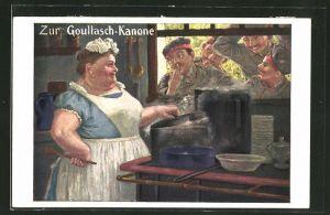 AK Zur Goullasch-Kanone, Kriegsnot, Soldatenhumor