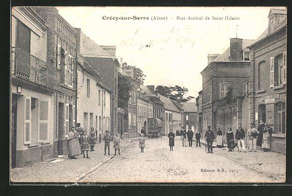 AK Crecy-sur-Serre, Rue Amiral de Saint-Hilaire
