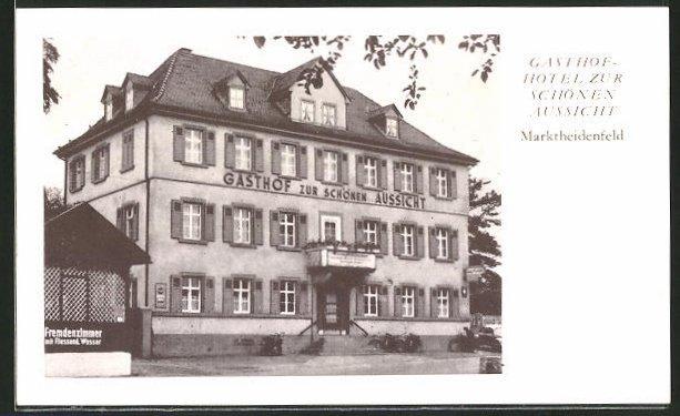 Ak Marktheidenfeld Gasthof Hotel Zur Schonen Aussicht