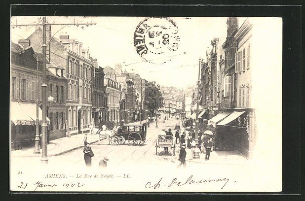 AK Amiens, La Rue de Noyon, Strassenpartie im Zentrum