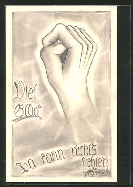 Künstler-AK Handgemalt: Glück-Wunsch mit gedrücktem Daumen, sign. A. Dreseler