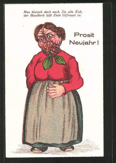 AK Prosit Neujahr!, Nun klatsch doch noch, Du alte Kuh..., Maulkorb, Scherz