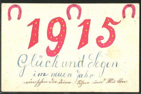 Künstler-AK Handgemalt: Jahreszahl 1915 und Hufeisen, Neujahrsgruss