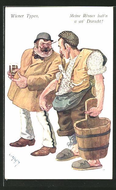 Künstler-AK Brüder Kohn (B.K.W.I) Nr. 761-3: Wien, Wiener Typen, Meine Rösser hab'n a an' Durscht