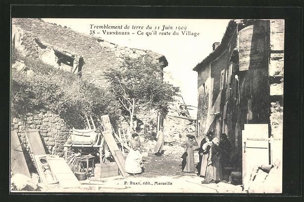 AK Vernègues, Ce qu'il reste du Village, Erdbeben 11. Juni 1909