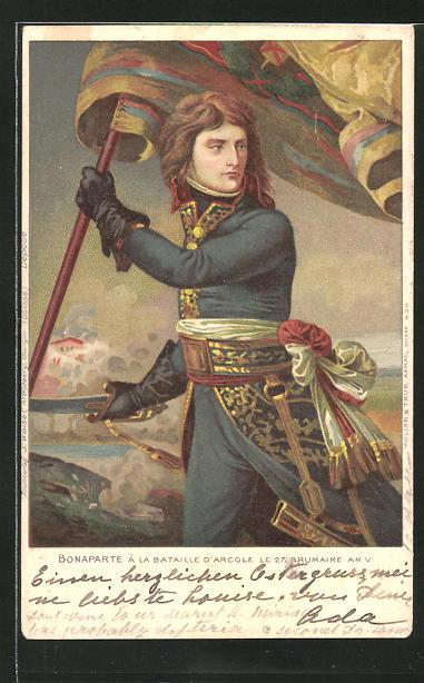 AK Napoleon Bonaparte à la Bataille d'Arcole le 27. Brumaire an V