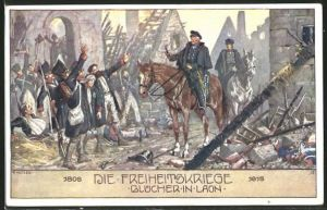 Künstler-AK Ernst Kutzer: Blücher in Laon, Freiheitskriege 1806-1815