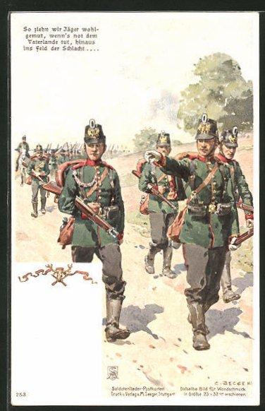 Künstler-AK Carl Becker: So ziehn wir Jäger wohlgemut, wenn's not dem Vaterlande tut, hinaus ins Feld der Schlacht....