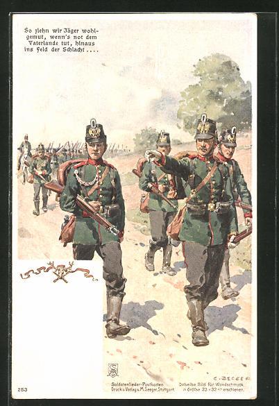Künstler-AK Carl Becker: So ziehen wir Jäger wohlgemut, wenn's not dem Vaterlande tut, hinaus ins Feld der Schlacht...
