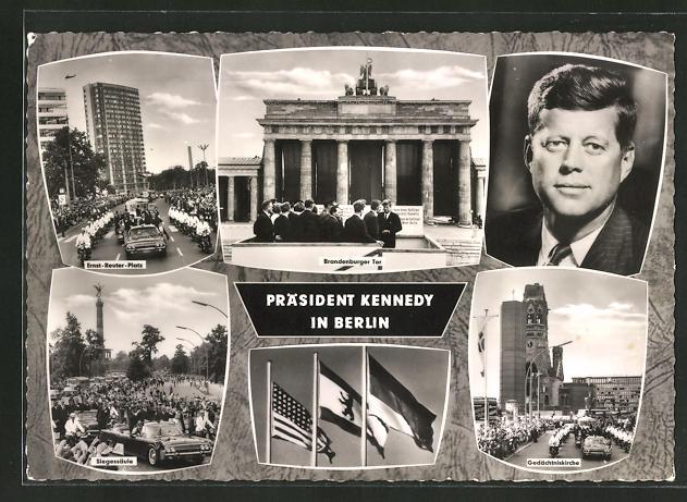 AK Berlin, Präsident der USA Kennedy zu Besuch in der Stadt, Siegessäule, Brandenburger Tor