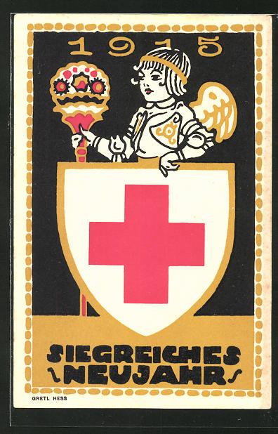 Künstler-AK sign. Gretl Hess: Siegreiches Neujahr 1915, Kriegsfürsorge mit Engel und Wappen des Bayer. Roten Kreuzes