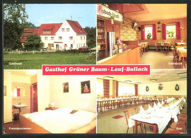 AK Lauf-Bullach, Gasthaus zum grünen Baum 0