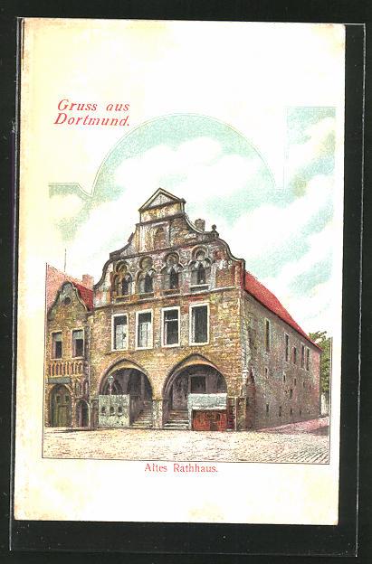 AK Dortmund, Strassenpartie am alten Rathaus 0