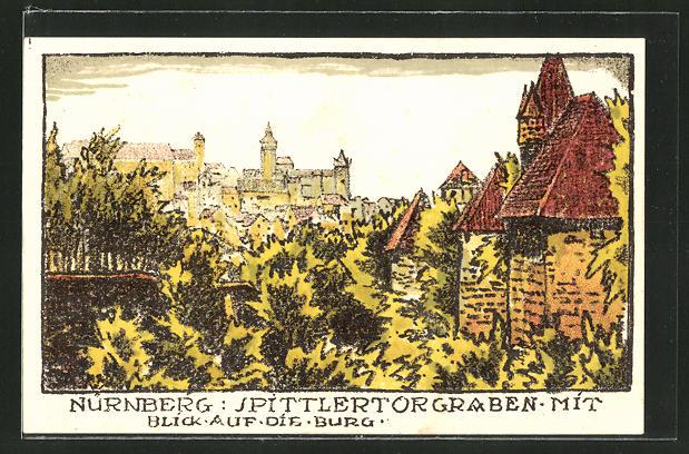 Steindruck-AK Nürnberg, Spittlertorgraben mit Blick auf die Burg 0