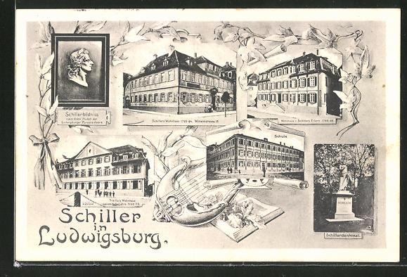 AK Ludwigsburg, Schillerbildnis, Wohnhaus und Schule, Schillerdemkmal 0