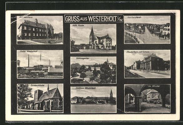AK Westerholt i. W., Zeche, Schloss, Schlosskirche, Elisabethstrasse 0